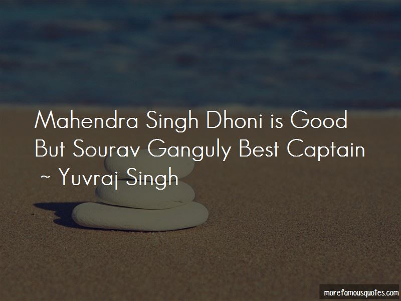 Quotes About Mahendra Singh Dhoni