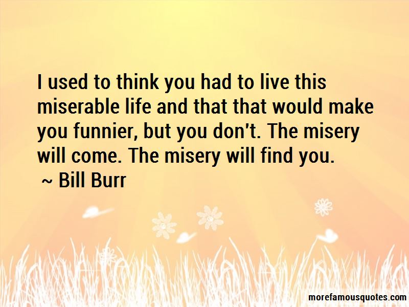 Miserable Life Quotes Pictures 4