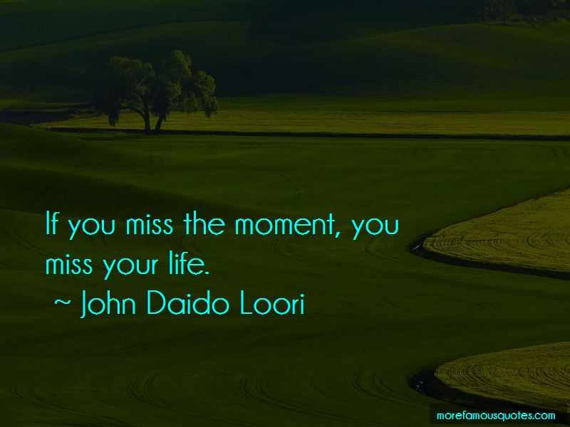 Miss The Moment Quotes Pictures 3