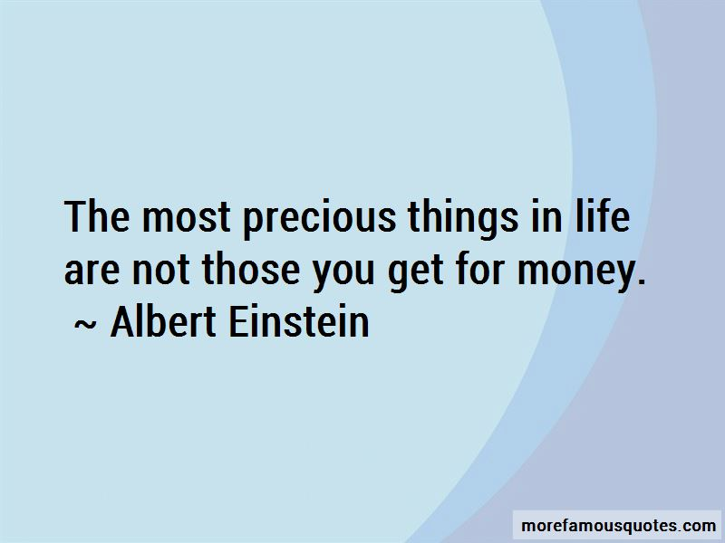 Precious Things In Life Quotes Pictures 3