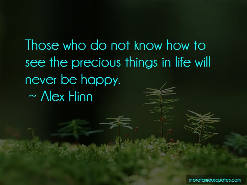 Quotes About Precious Things In Life