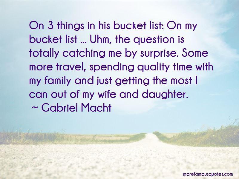 Quotes About Quality Time With Daughter