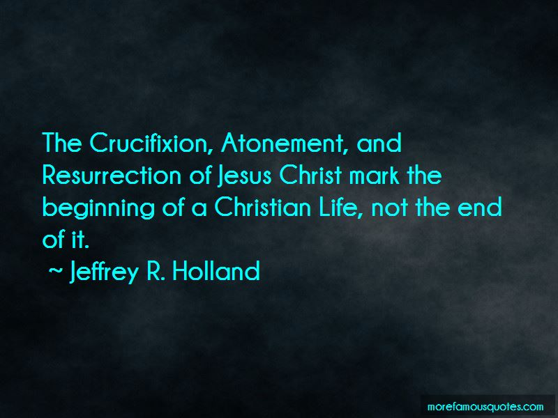 Quotes About Resurrection Of Jesus Christ