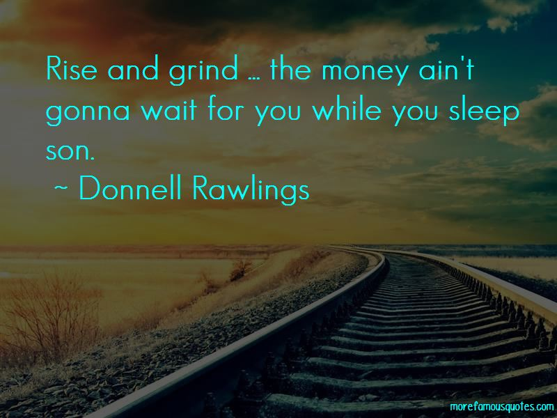 Quotes About Rise And Grind