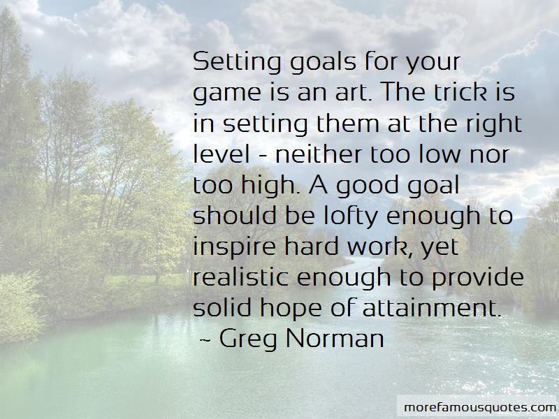 Setting Goals Too Low Quotes Pictures 3