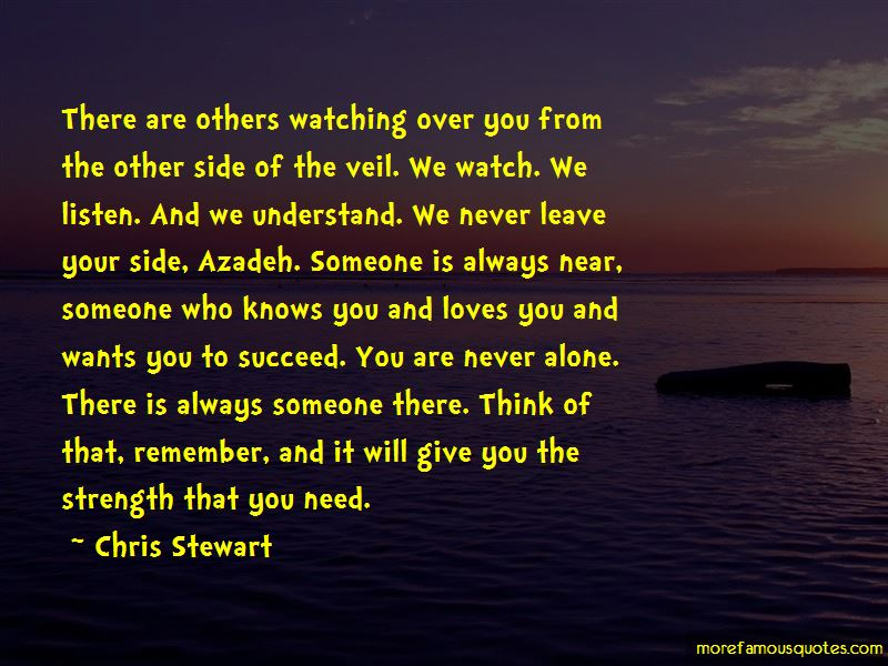 Quotes About Someone Watching Over You