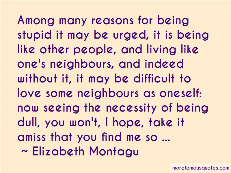 Quotes About Stupid Neighbours