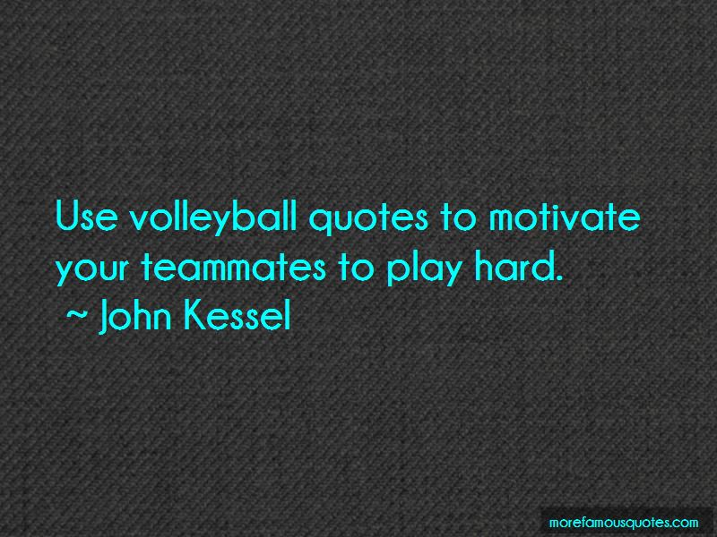 Quotes About Teammates Volleyball