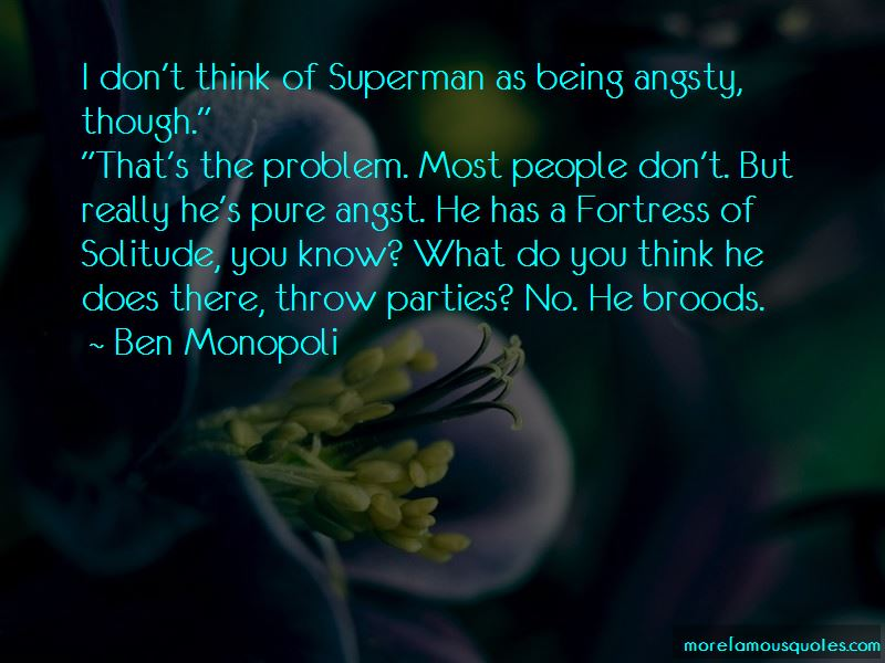 Quotes About The Fortress Of Solitude