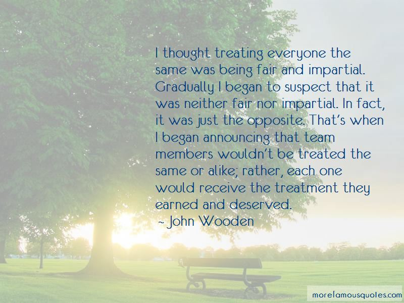 Quotes About Treating Everyone The Same