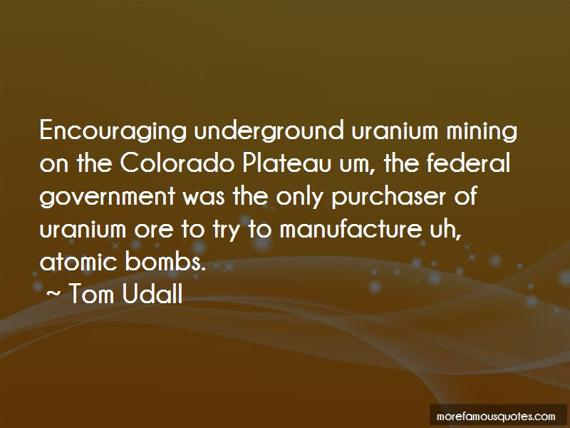 Quotes About Underground Mining