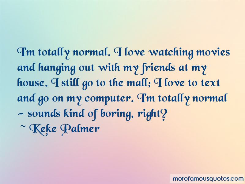 Watching Movies With Friends Quotes Pictures 3