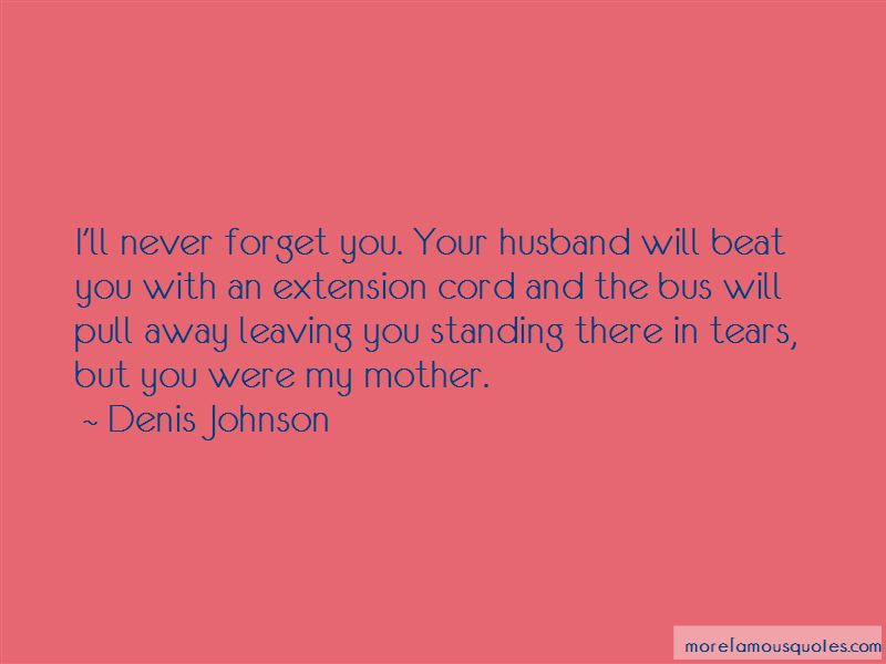 Your Husband Leaving Quotes Pictures 4