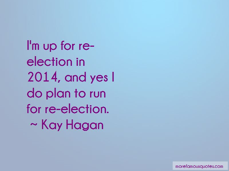 Re Election Quotes