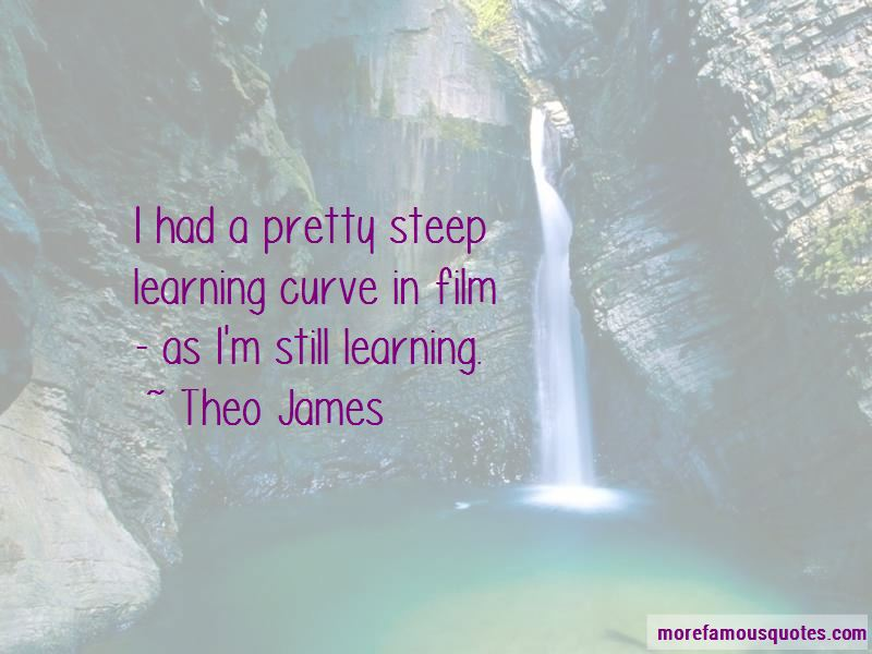 Steep Learning Curve Quotes