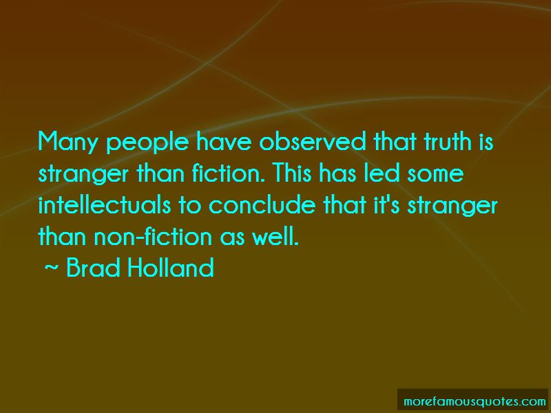 Truth Or Fiction Quotes Pictures 4