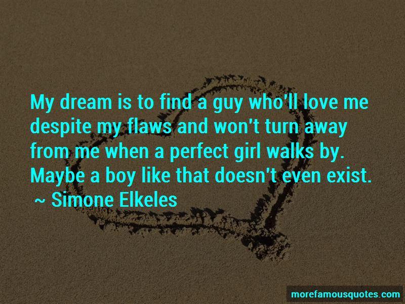 When A Girl Walks Away Quotes