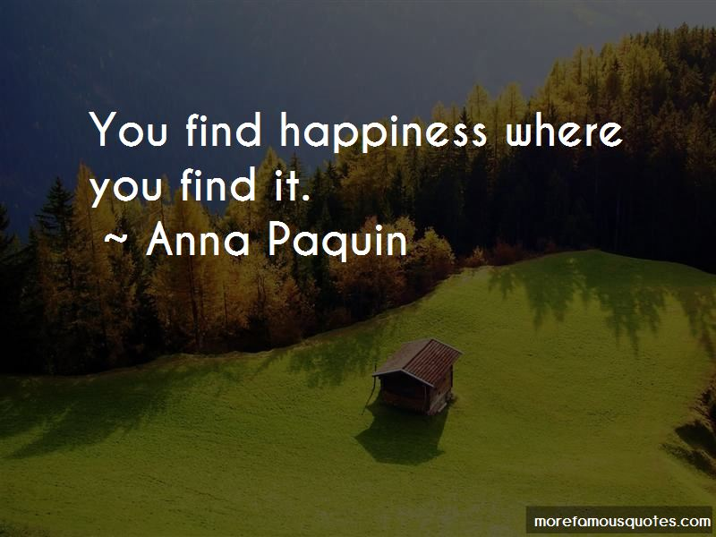 You Find Happiness Quotes Pictures 3