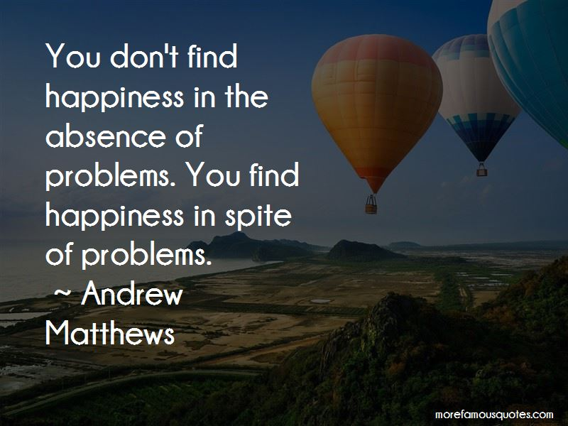 You Find Happiness Quotes