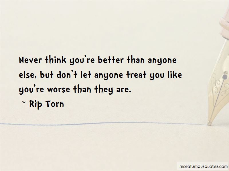 You Treat Her Better Than Me Quotes Pictures 4