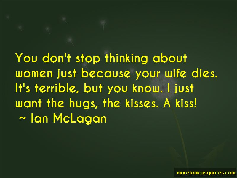 Your Hugs And Kisses Quotes: top 3 quotes about Your Hugs ...