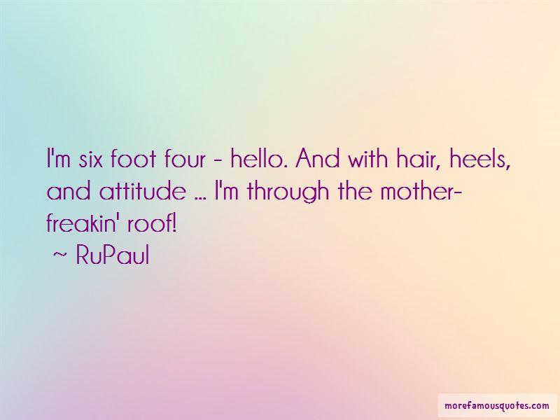 Attitude My Foot Quotes