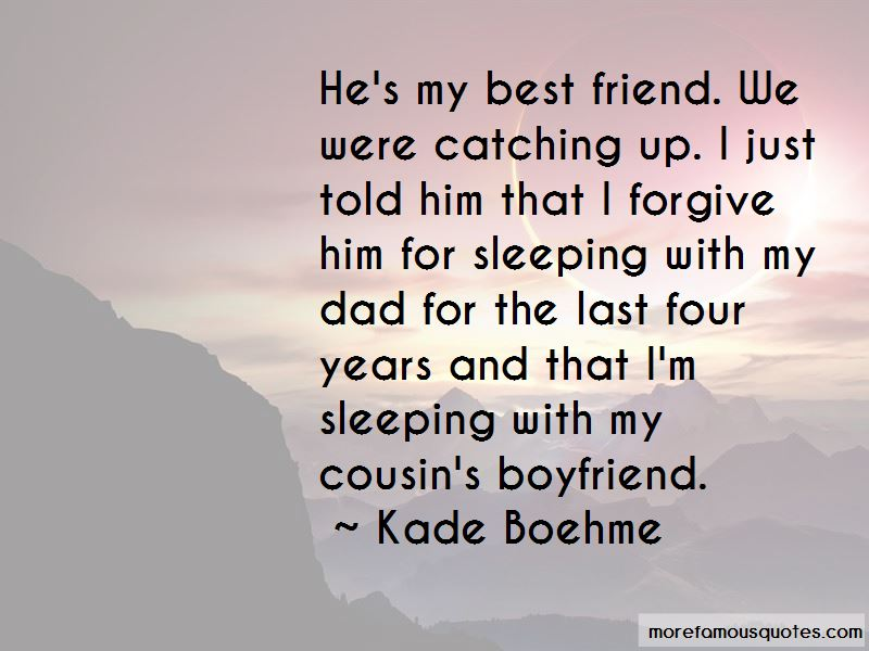 best boyfriend and dad quotes top quotes about best boyfriend