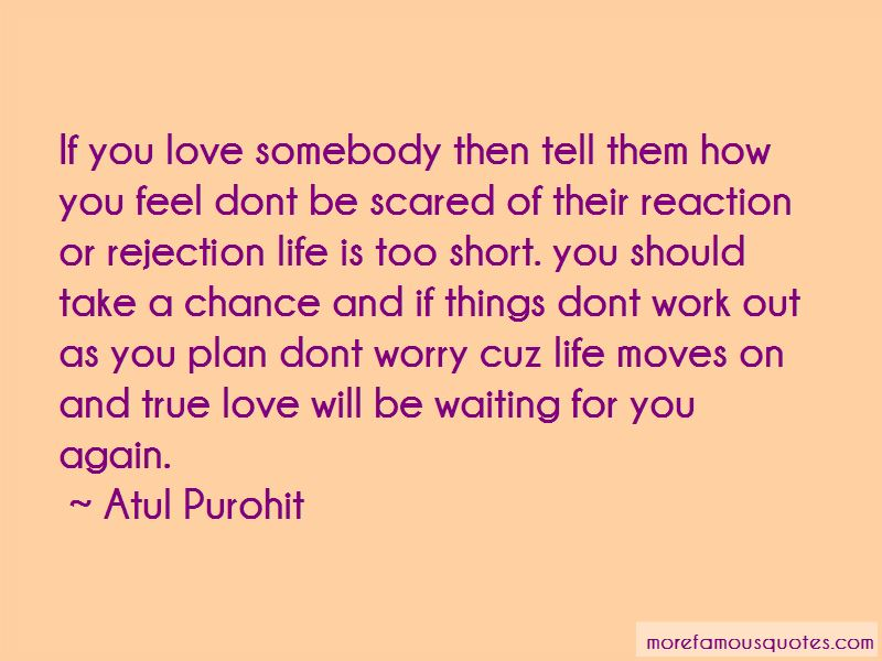 Don't Be Scared To Love Quotes