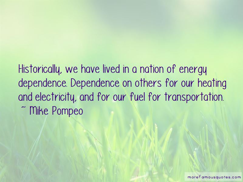 Energy Dependence Quotes Pictures 2