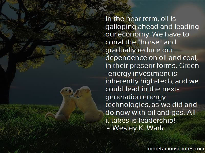 Energy Dependence Quotes Pictures 3
