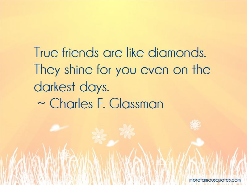 Friends Are Like Diamonds Quotes