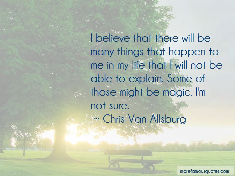 I Do Believe In Magic Quotes Pictures 4