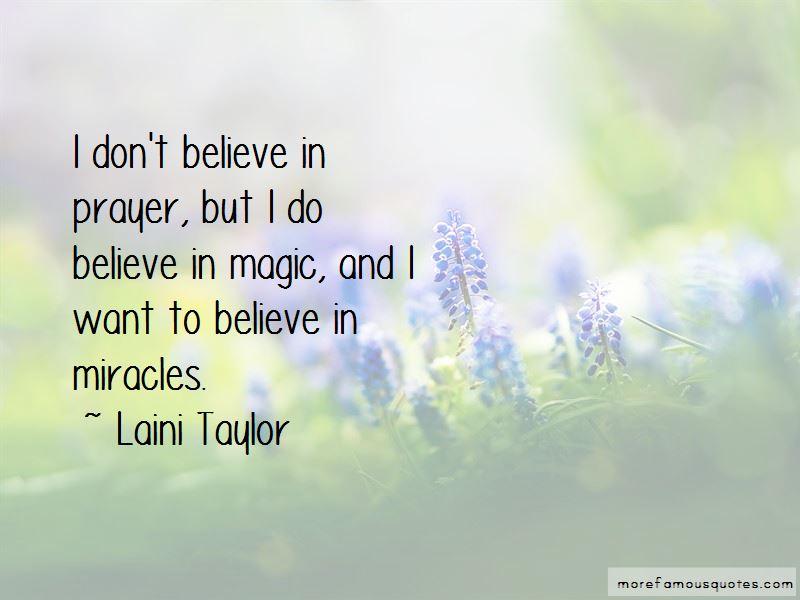 I Do Believe In Magic Quotes