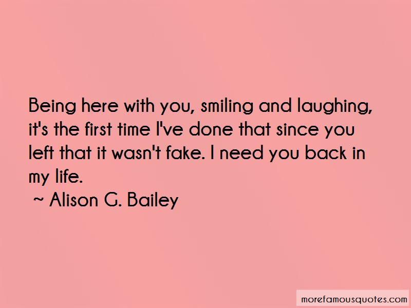 I Need You Back Quotes: top 38 quotes about I Need You Back ...