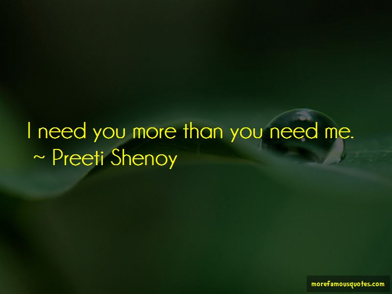 I Need You More Than You Need Me Quotes