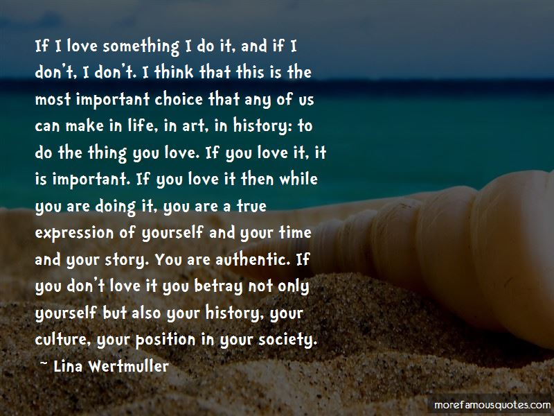 If You Love It Quotes