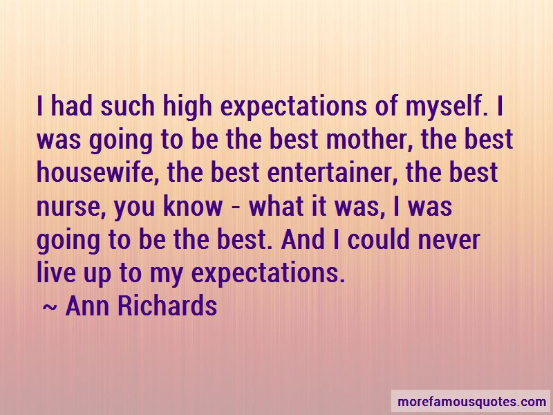 Live Up To My Expectations Quotes