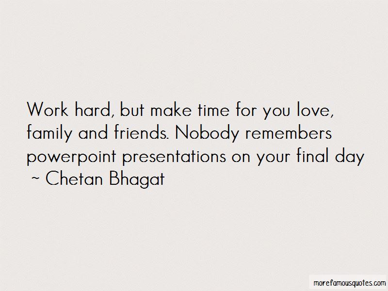 Make Time For You Quotes