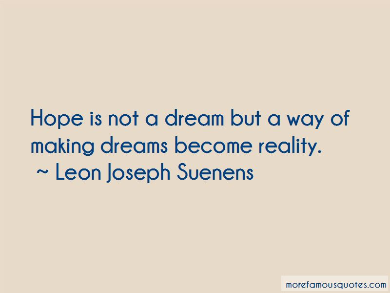 Making Dreams Become Reality Quotes
