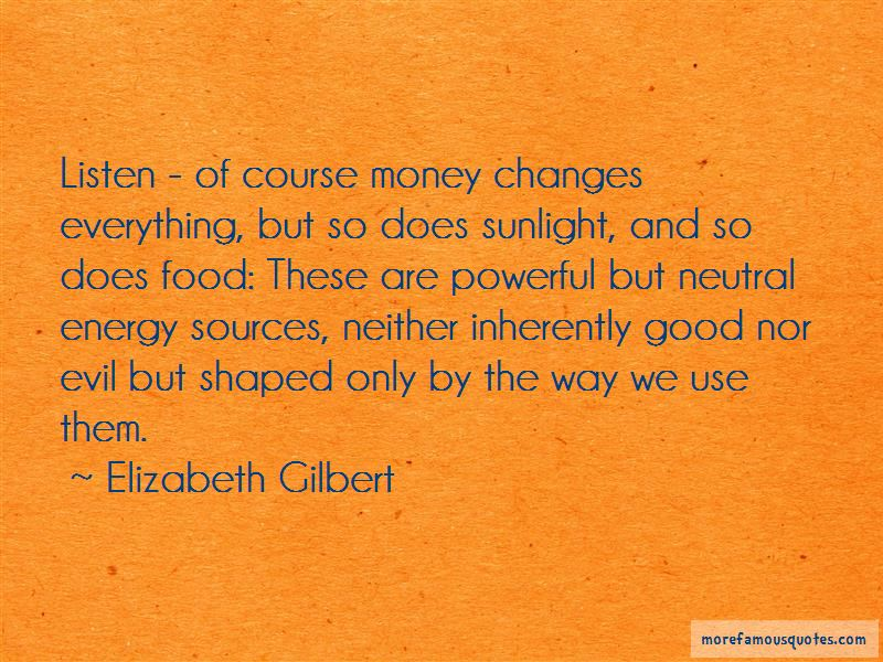 Money Changes Everything Quotes