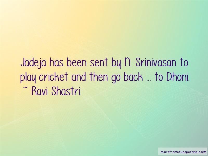 N Srinivasan Quotes