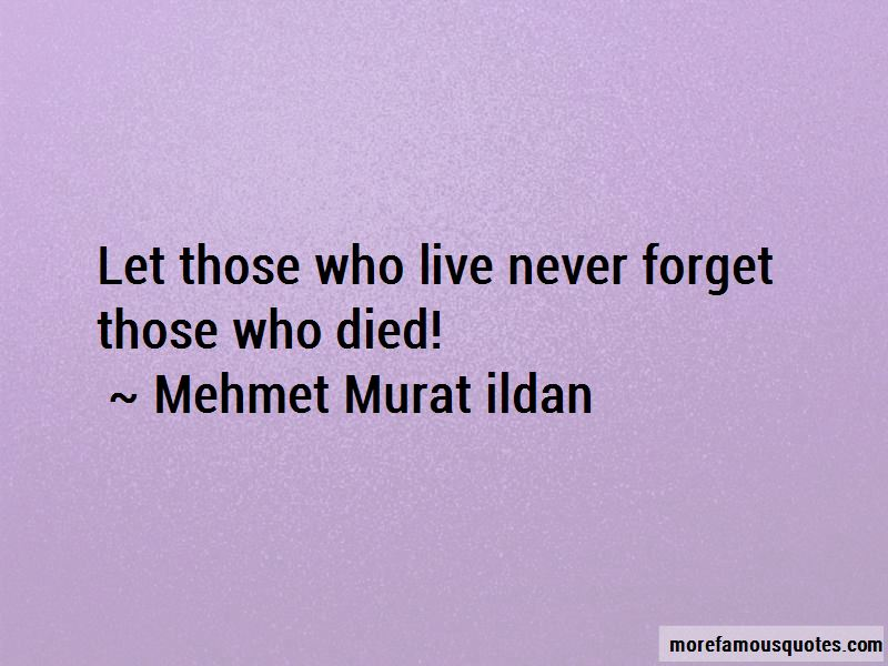 Never Forget Those Who Died Quotes