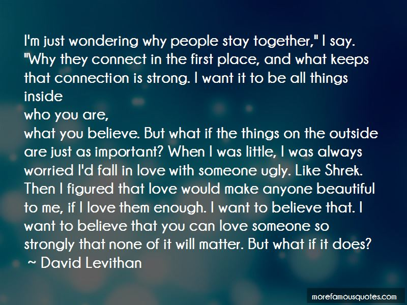 No Matter What They Say Love Quotes Pictures 4