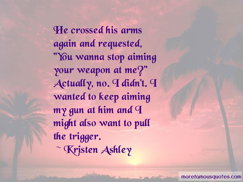 Quotes About Aiming A Gun