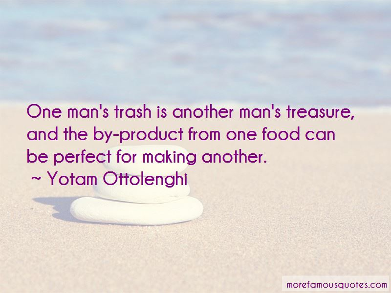 Quotes About Another Man's Treasure