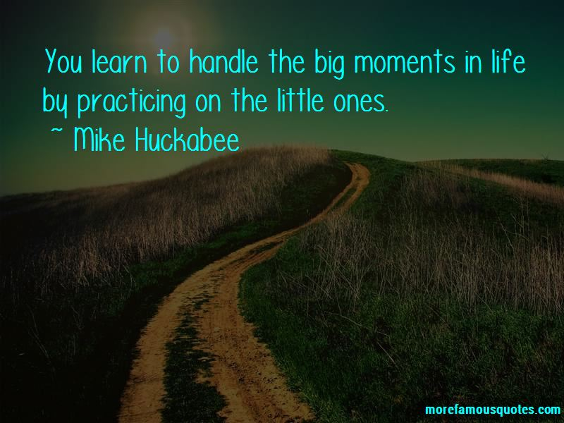 Quotes About Big Moments In Life