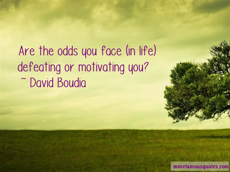 Quotes About Defeating The Odds