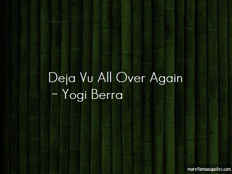 Quotes About Deja Vu