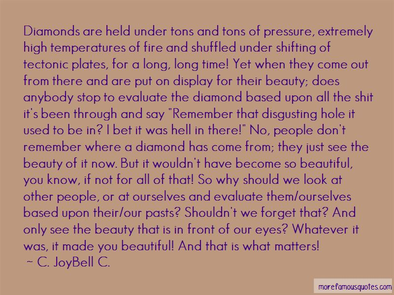 Quotes About Diamonds Made Under Pressure
