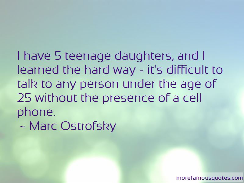 Quotes About Difficult Teenage Daughters: top 1 Difficult ...